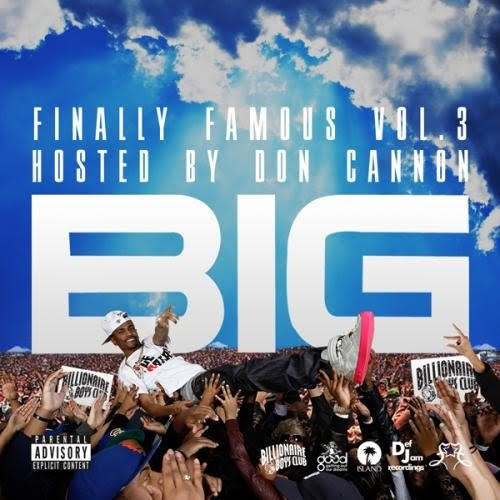 big sean finally famous vol 3 cover. Big Sean – Finally Famous Vol.